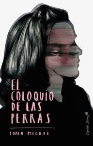 El-coloquio-de-las-perras-de-Luna-Miguel-Capitan-Swing-portada-1-1068x1666